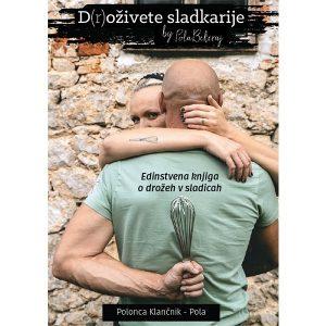 Knjiga D(r)oživete sladkarije - Polonca Klančnik Pola